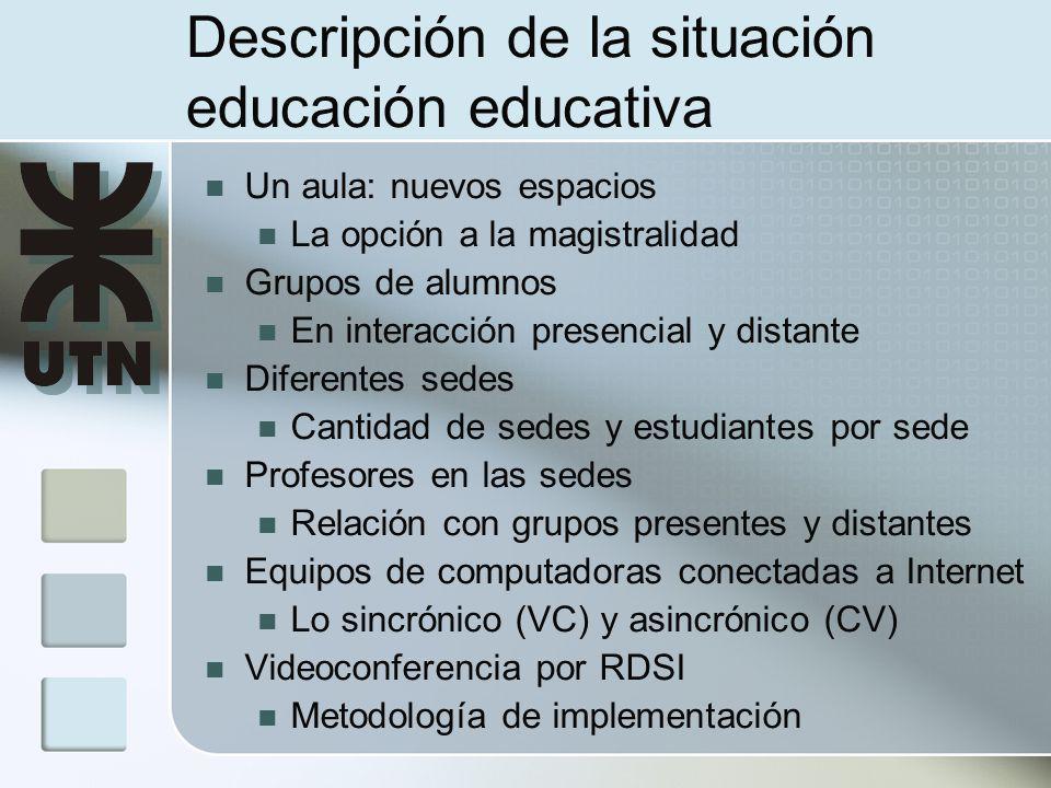 Descripción de la situación educación educativa