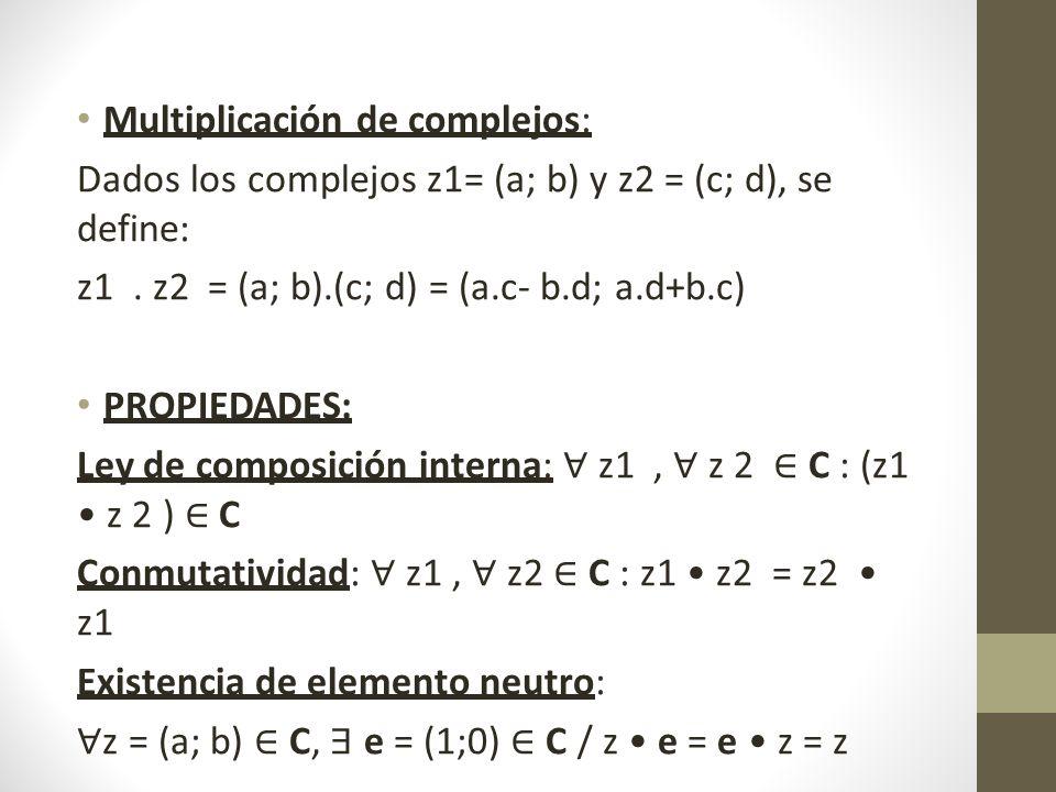 Multiplicación de complejos: