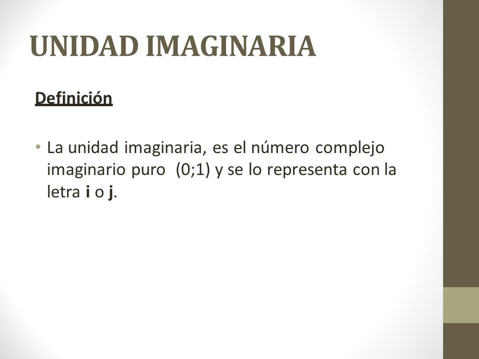 UNIDAD IMAGINARIA Definición