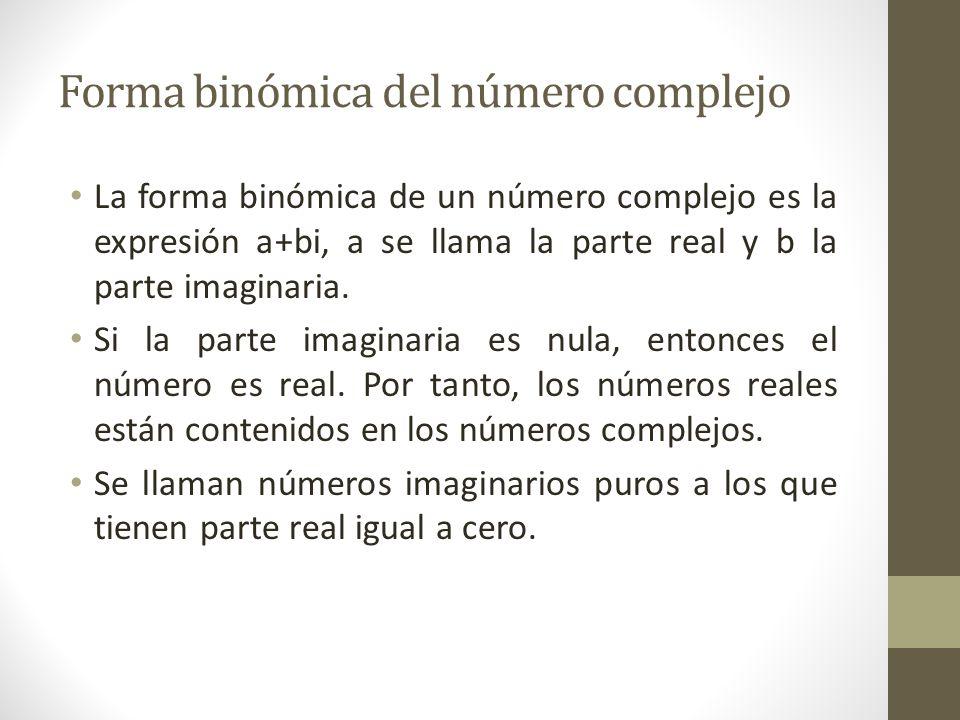 Forma binómica del número complejo