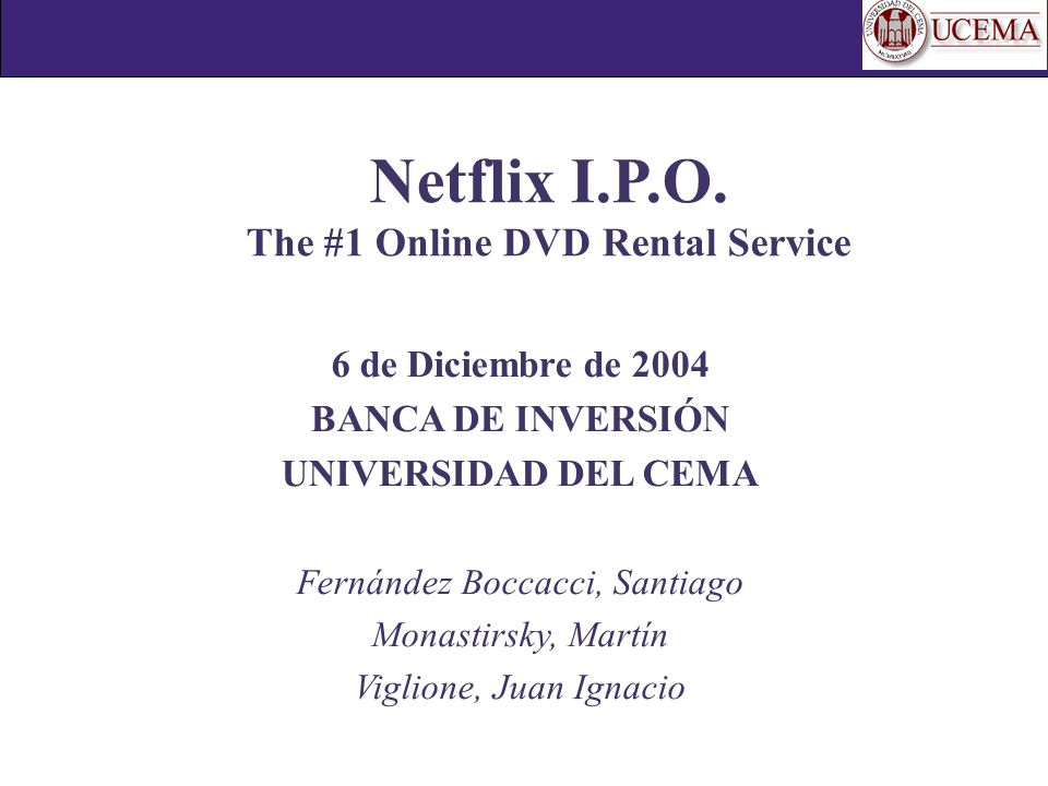 Netflix I.P.O. The #1 Online DVD Rental Service