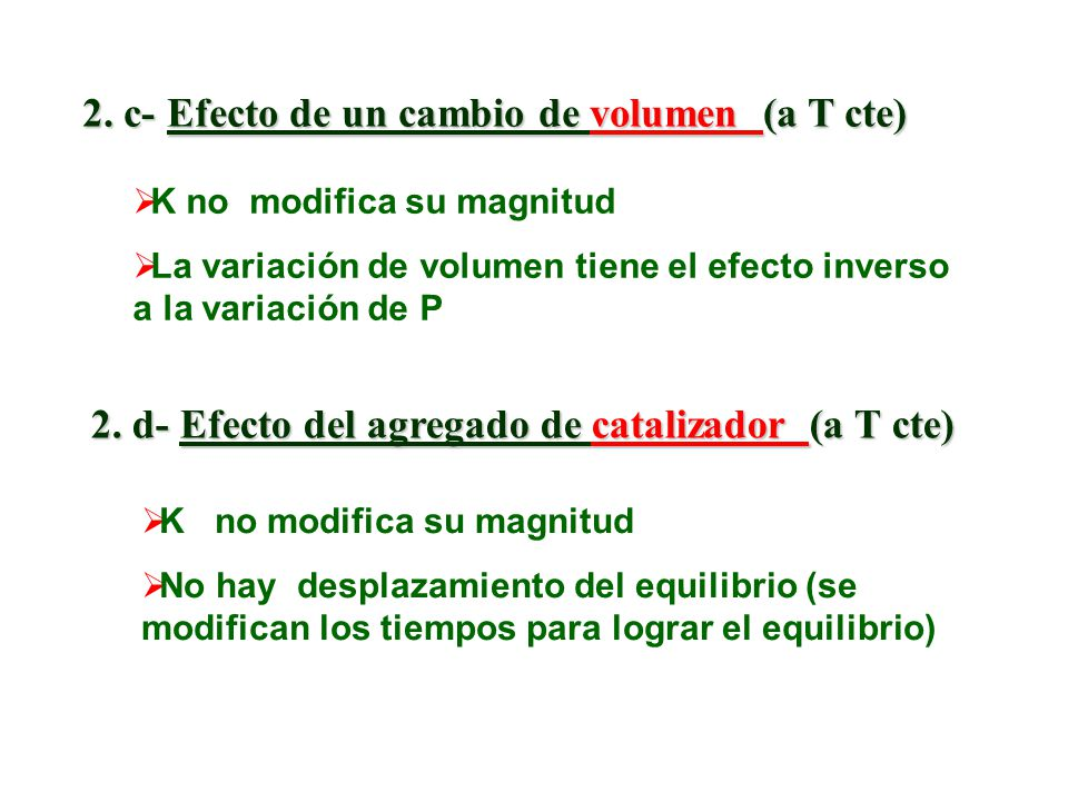 2. c- Efecto de un cambio de volumen (a T cte)