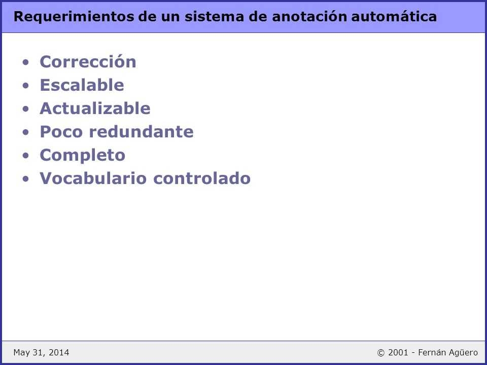Requerimientos de un sistema de anotación automática