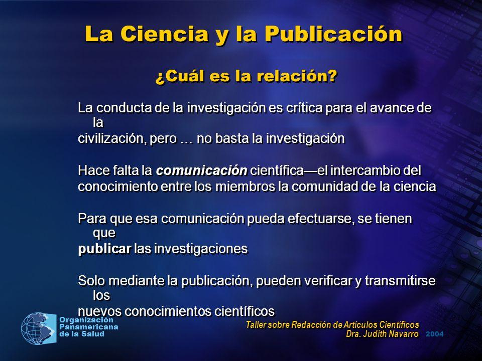 La Ciencia y la Publicación ¿Cuál es la relación