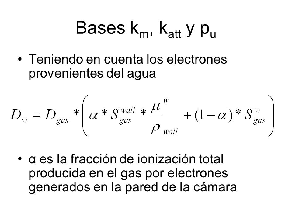 Bases km, katt y pu Teniendo en cuenta los electrones provenientes del agua.