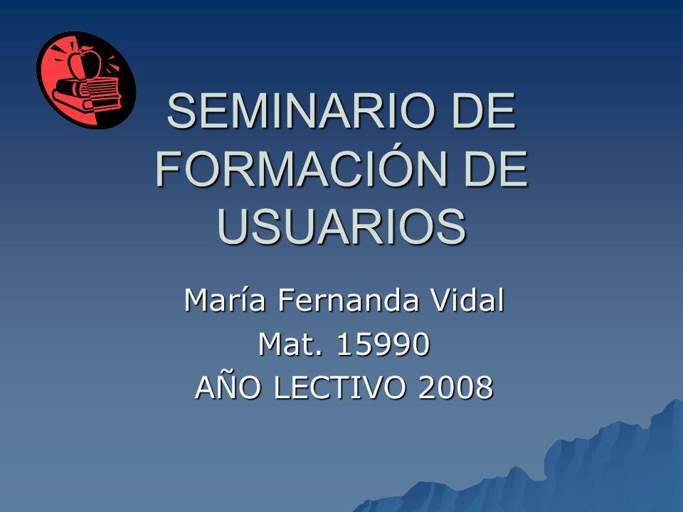 SEMINARIO DE FORMACIÓN DE USUARIOS