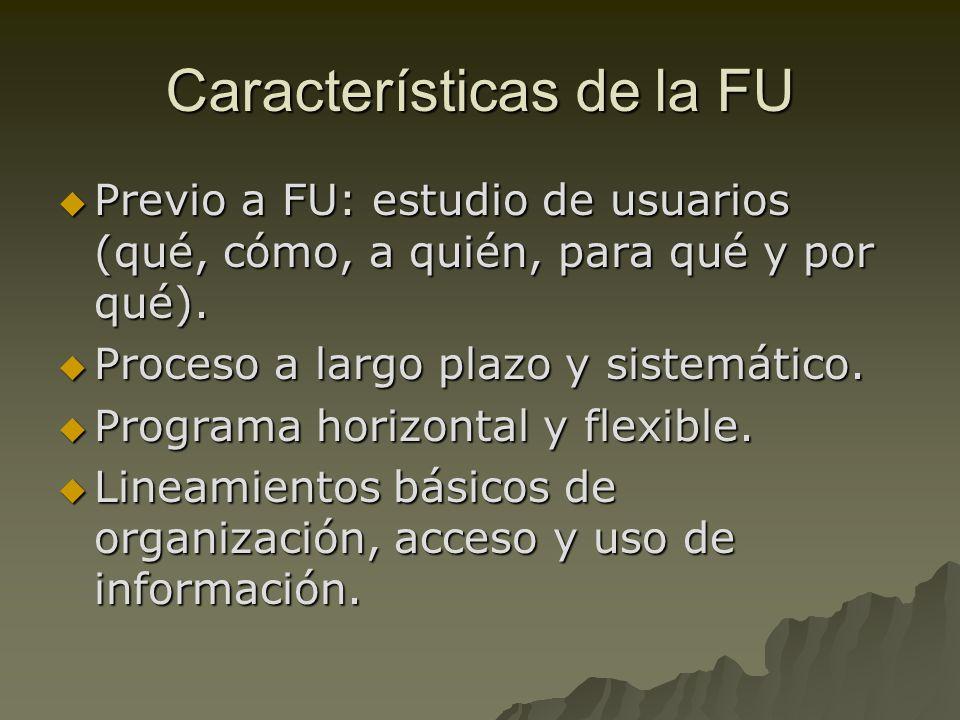 Características de la FU