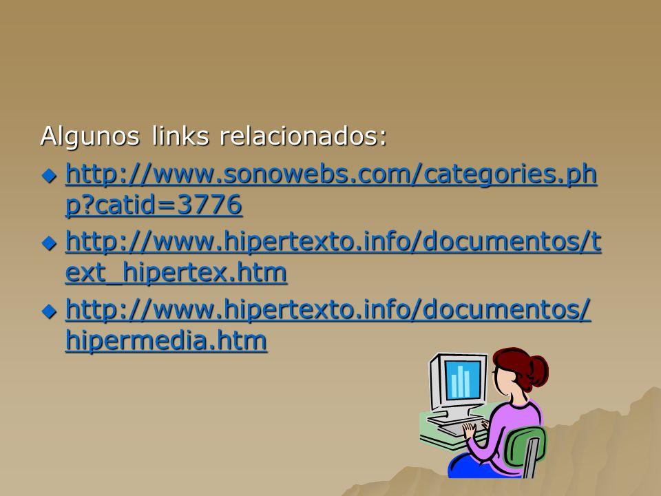 Algunos links relacionados: