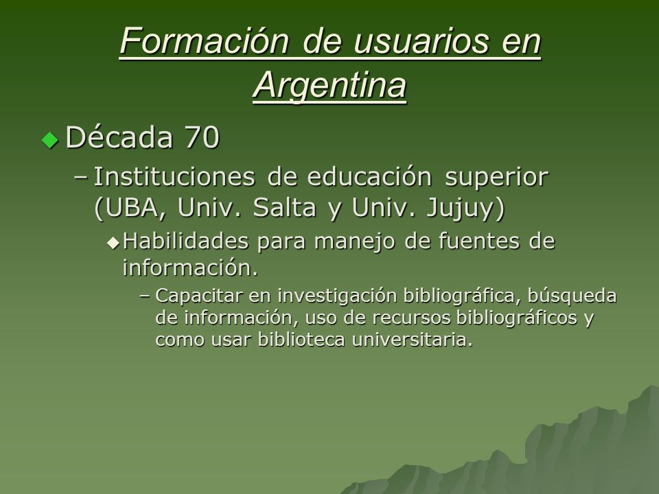 Formación de usuarios en Argentina