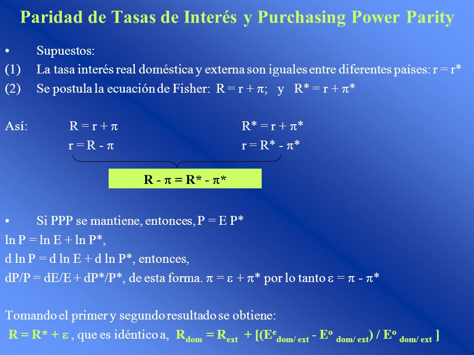Paridad de Tasas de Interés y Purchasing Power Parity