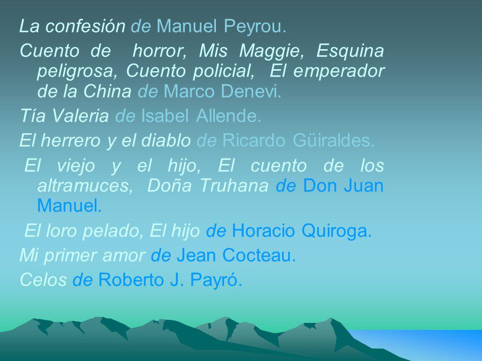 La confesión de Manuel Peyrou.