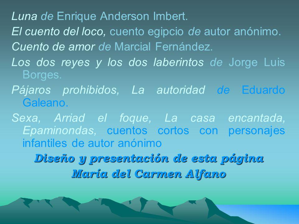 Diseño y presentación de esta página María del Carmen Alfano