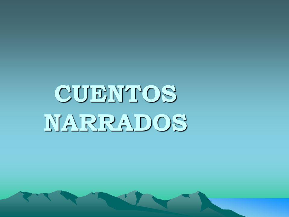 CUENTOS NARRADOS