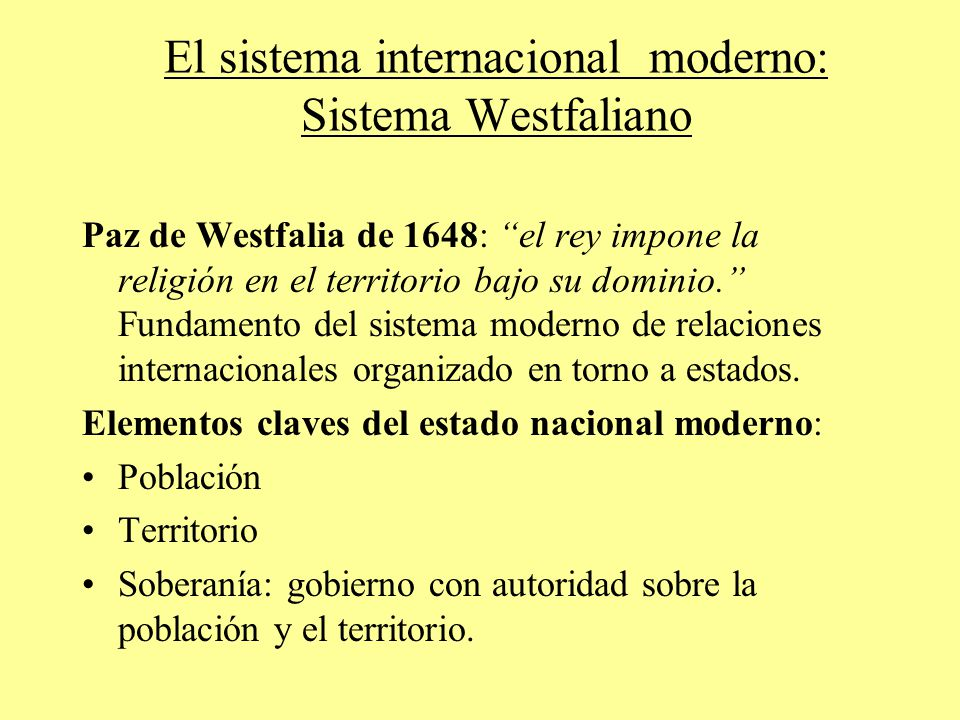 El sistema internacional moderno: Sistema Westfaliano