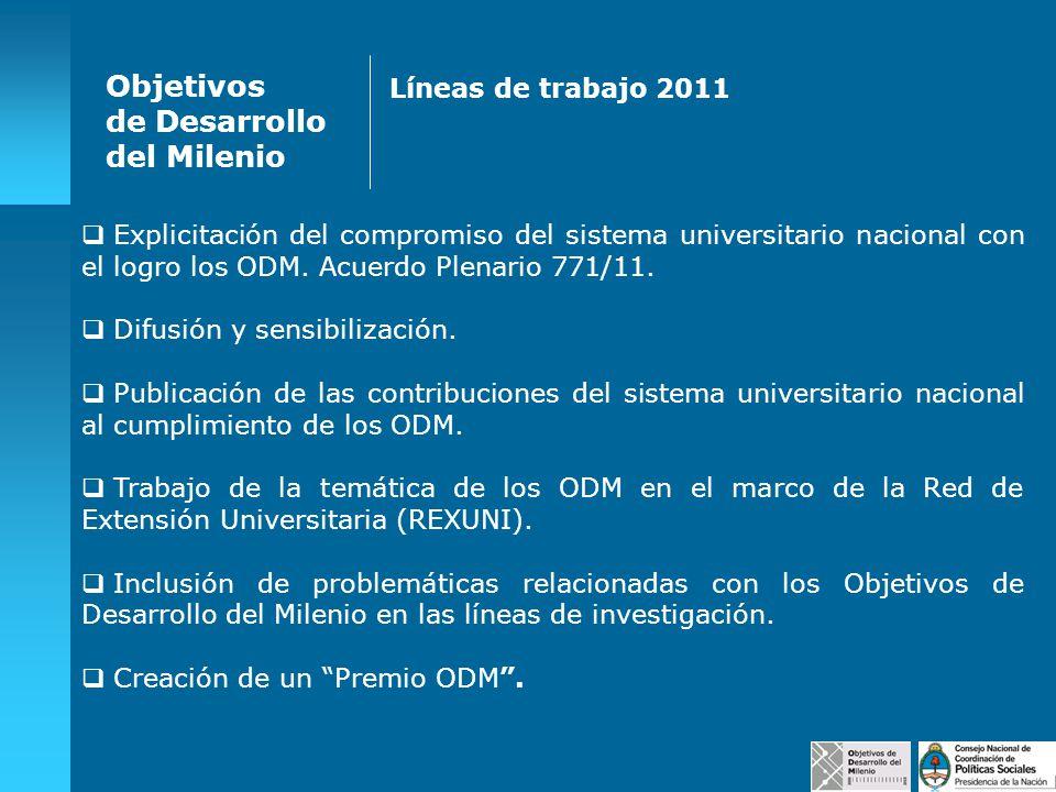 Objetivos de Desarrollo del Milenio Líneas de trabajo 2011