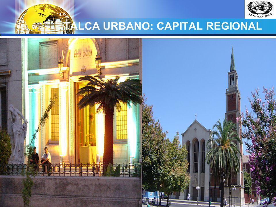 TALCA URBANO: CAPITAL REGIONAL