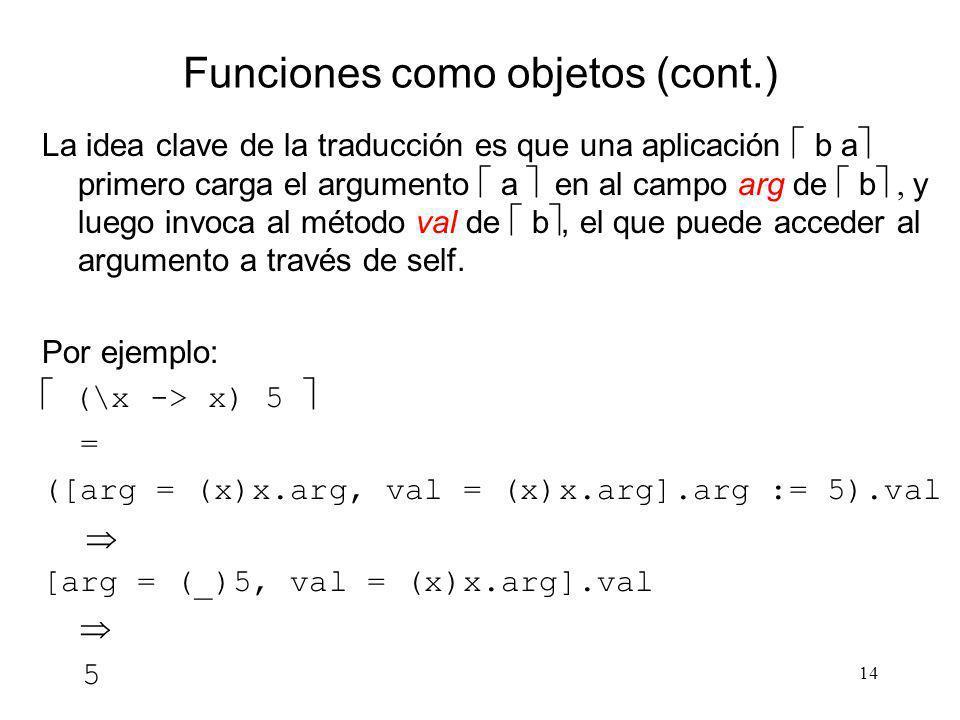 Funciones como objetos (cont.)