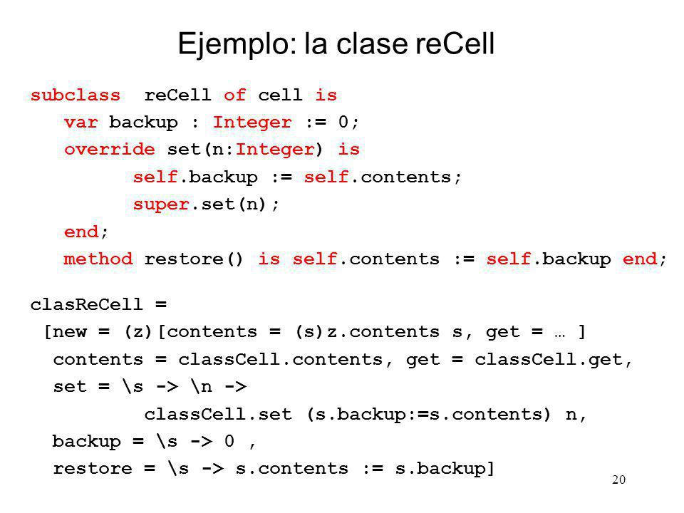 Ejemplo: la clase reCell
