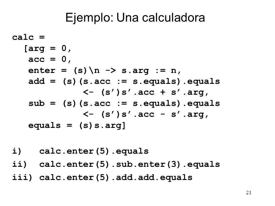 Ejemplo: Una calculadora