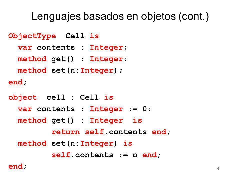 Lenguajes basados en objetos (cont.)