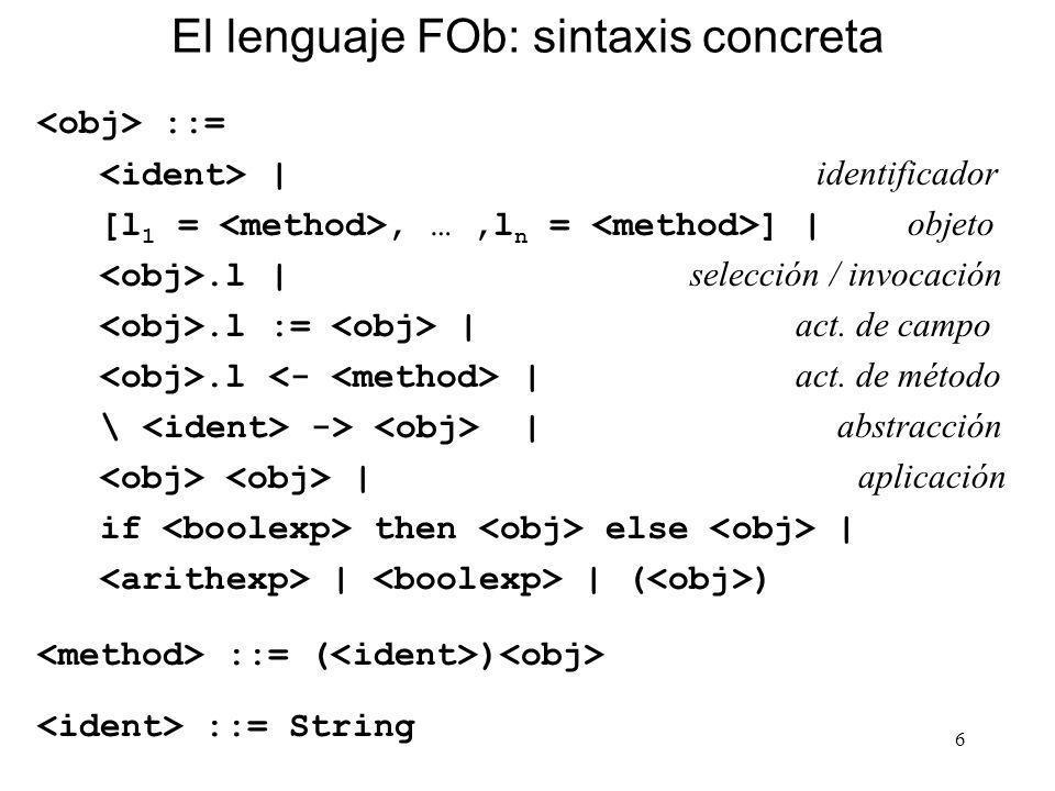 El lenguaje FOb: sintaxis concreta