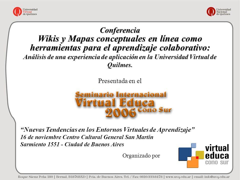 Conferencia Wikis y Mapas conceptuales en línea como herramientas para el aprendizaje colaborativo: