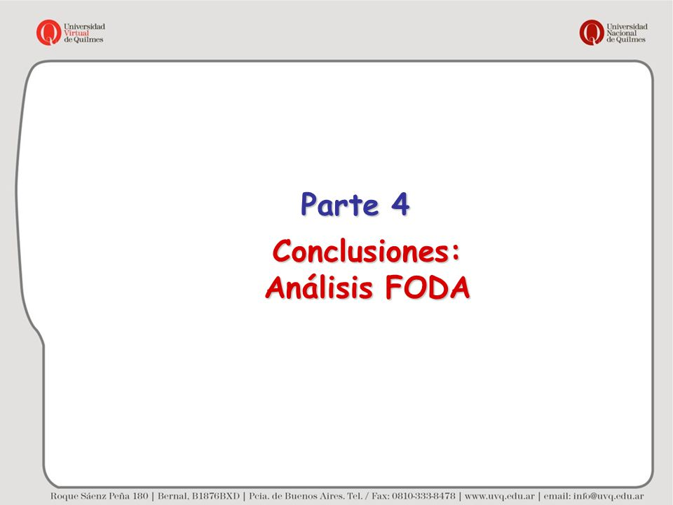 Parte 4 Conclusiones: Análisis FODA