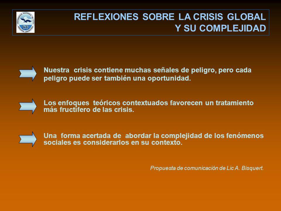 REFLEXIONES SOBRE LA CRISIS GLOBAL Y SU COMPLEJIDAD