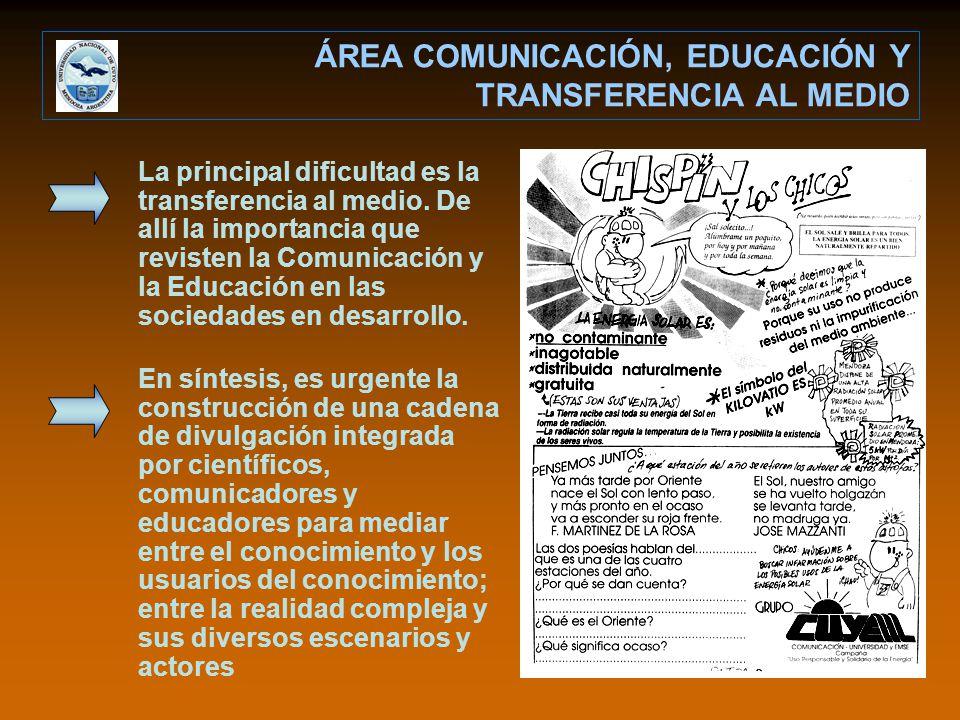 ÁREA COMUNICACIÓN, EDUCACIÓN Y TRANSFERENCIA AL MEDIO