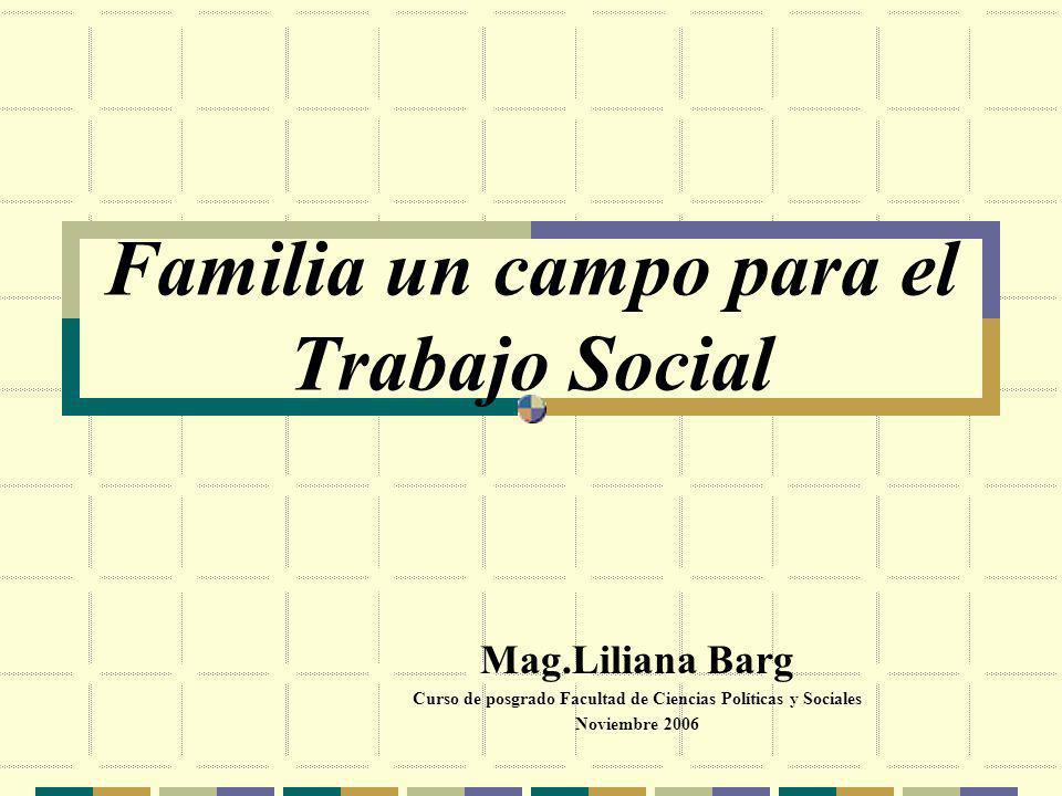 Familia un campo para el Trabajo Social