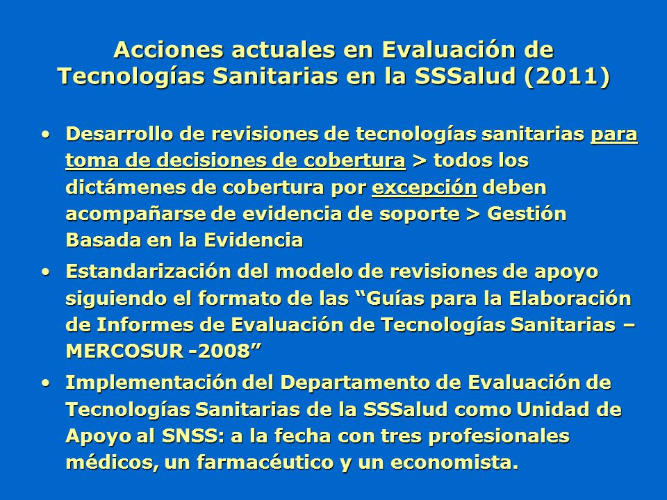Acciones actuales en Evaluación de Tecnologías Sanitarias en la SSSalud (2011)