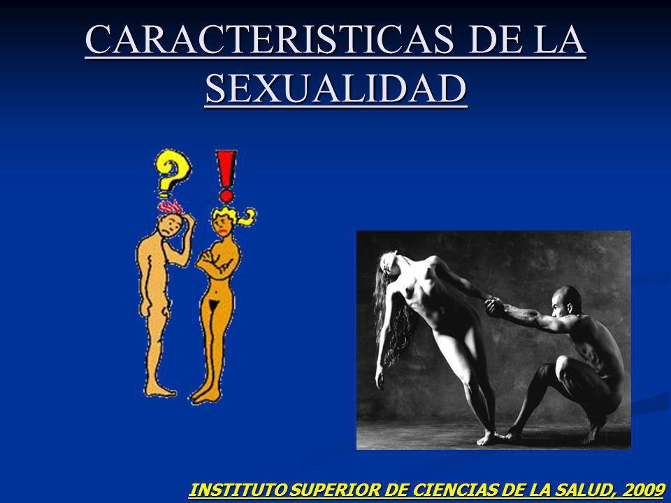CARACTERISTICAS DE LA SEXUALIDAD