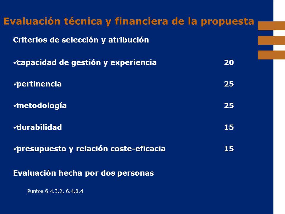 Evaluación técnica y financiera de la propuesta