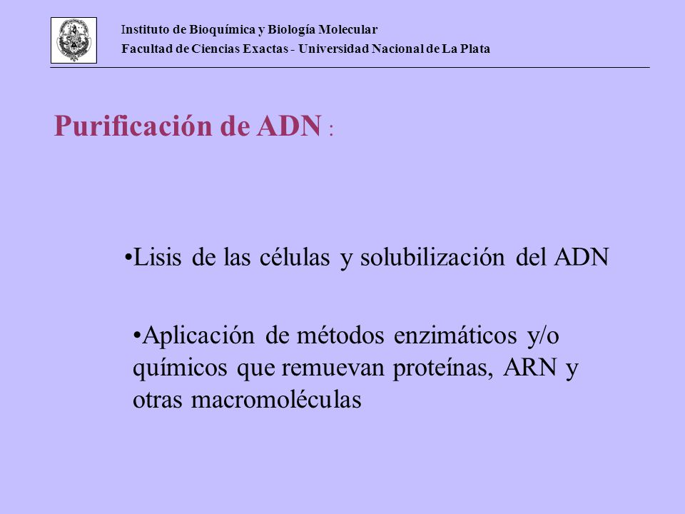 Lisis de las células y solubilización del ADN