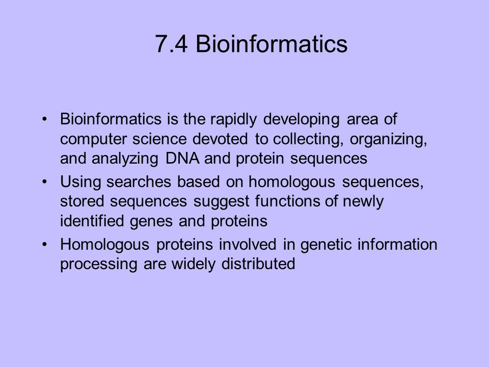 7.4 Bioinformatics