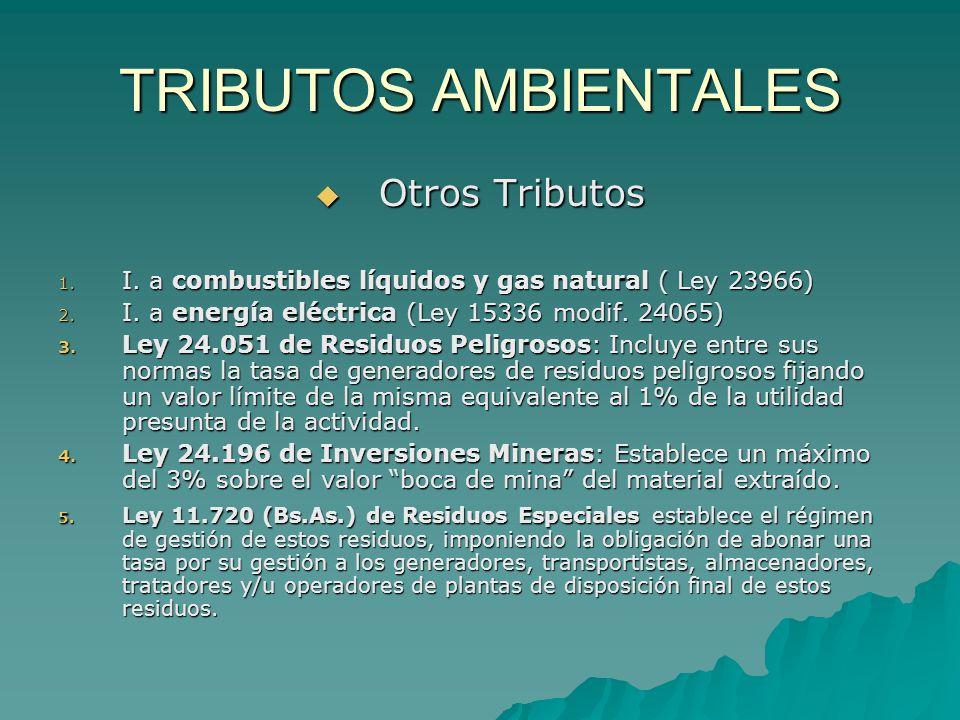 TRIBUTOS AMBIENTALES Otros Tributos