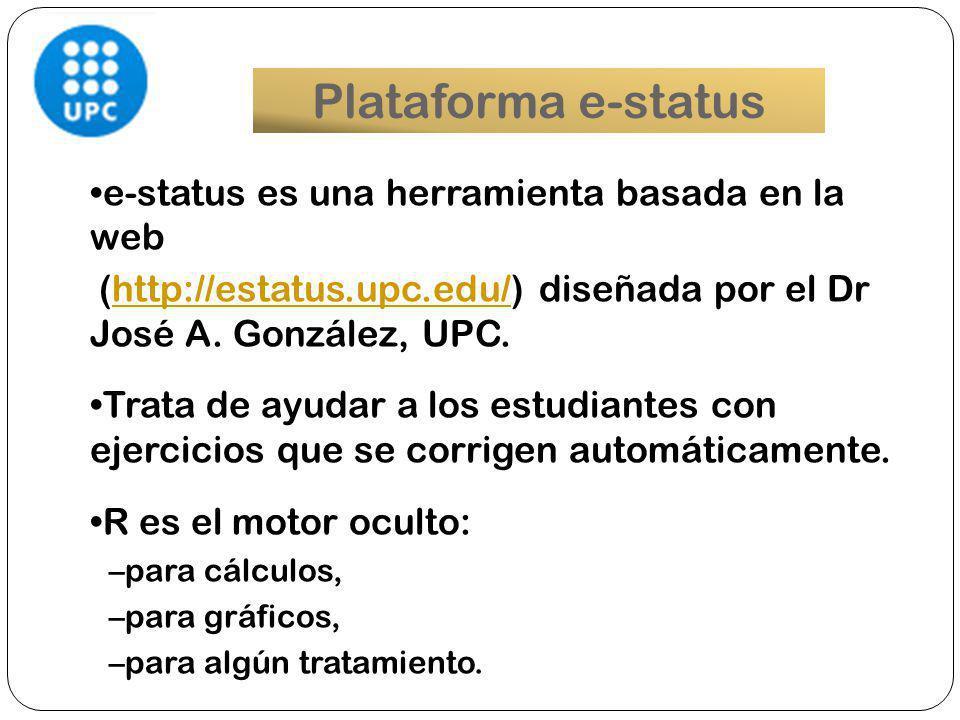 Plataforma e-status e-status es una herramienta basada en la web