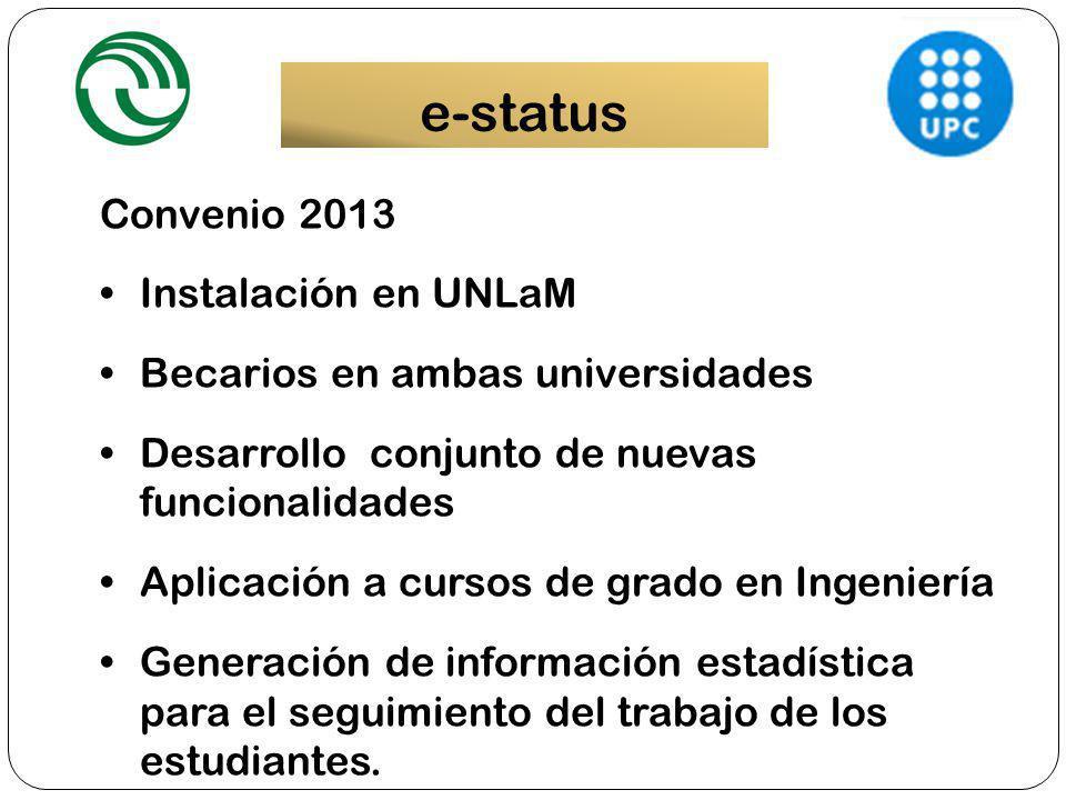 e-status Convenio 2013 Instalación en UNLaM