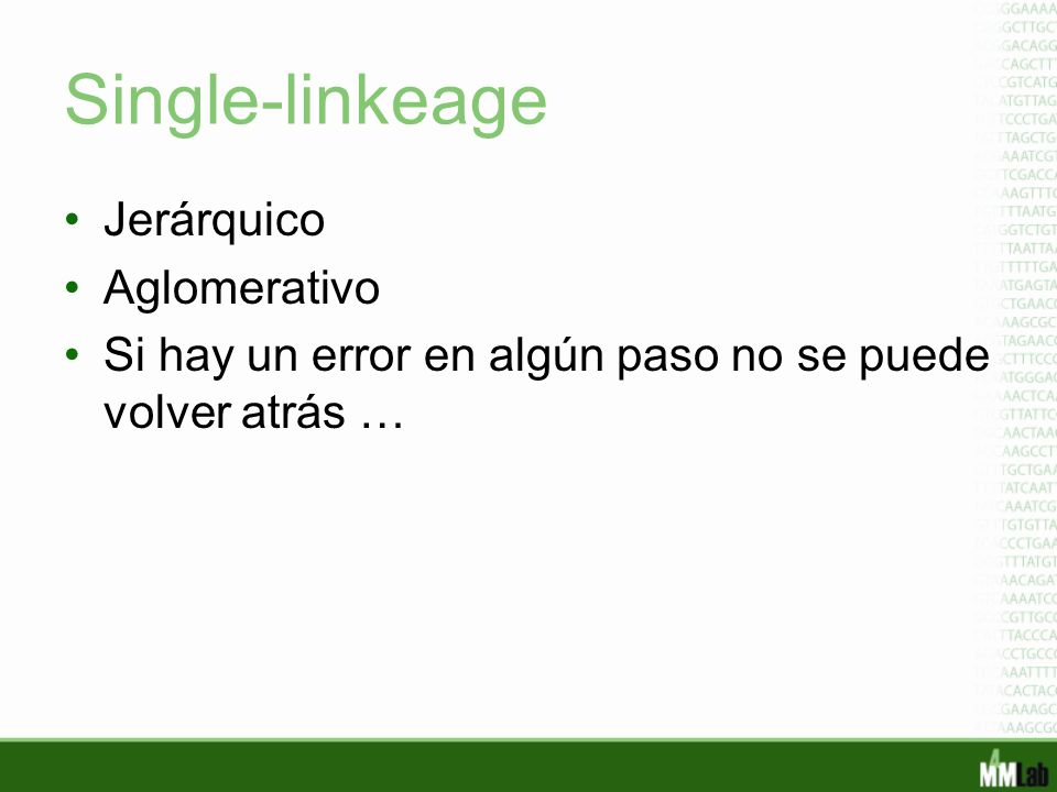 Single-linkeage Jerárquico Aglomerativo