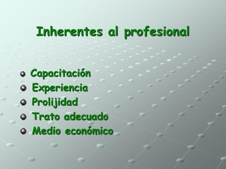 Inherentes al profesional
