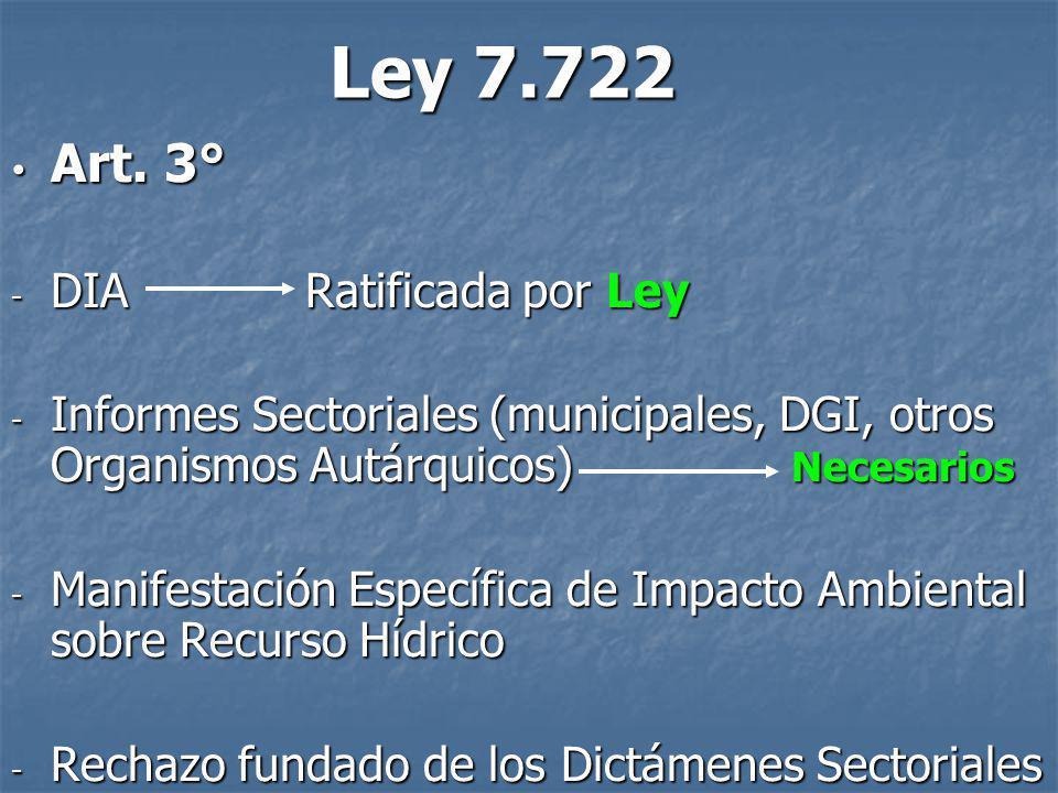 Ley 7.722 Art. 3° DIA Ratificada por Ley