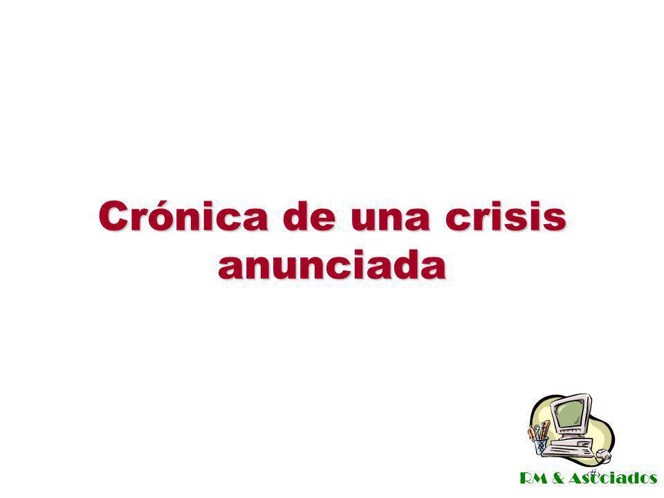 Crónica de una crisis anunciada