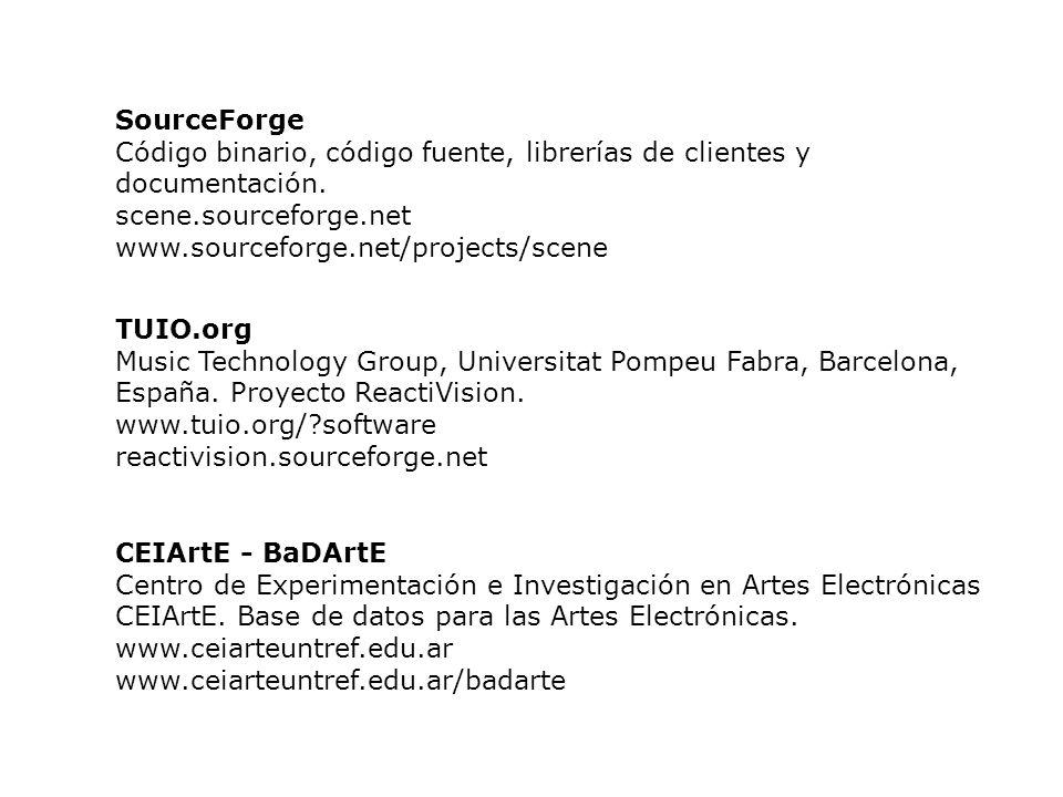 SourceForge Código binario, código fuente, librerías de clientes y documentación. scene.sourceforge.net.