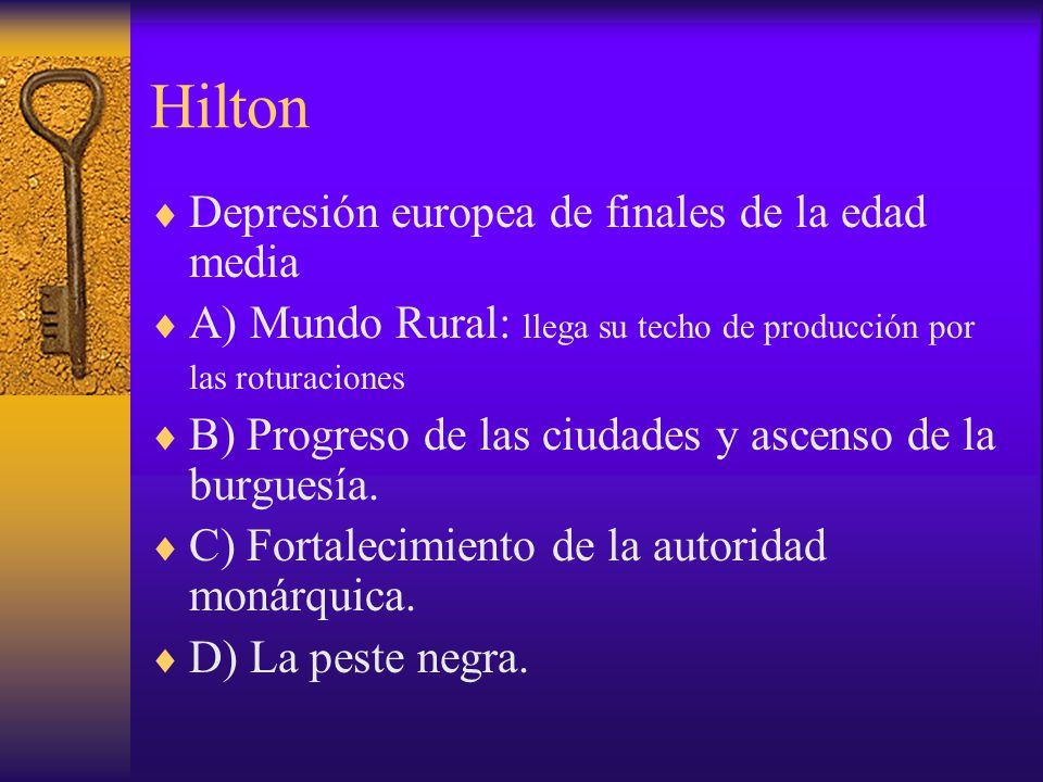 Hilton Depresión europea de finales de la edad media