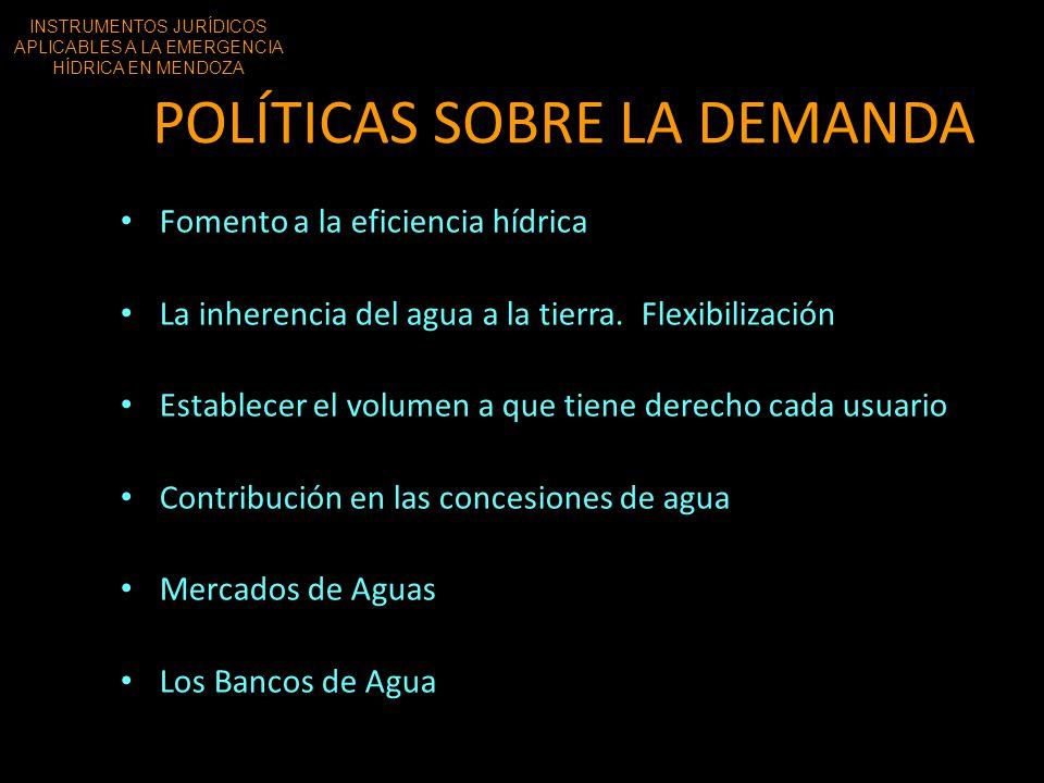 POLÍTICAS SOBRE LA DEMANDA