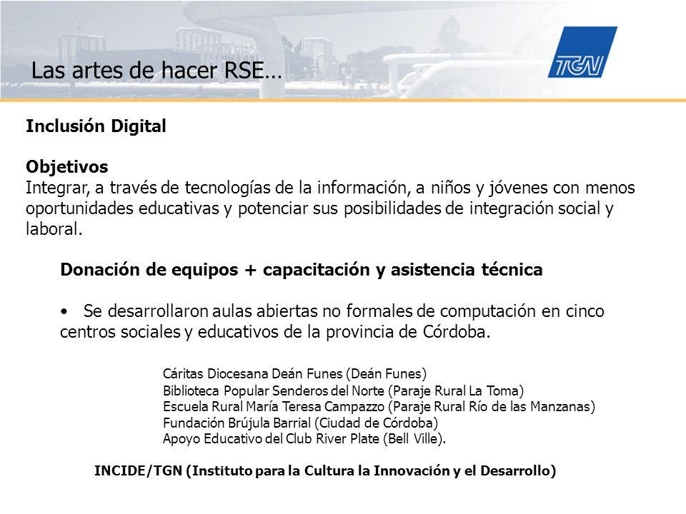 Las artes de hacer RSE… Inclusión Digital Objetivos
