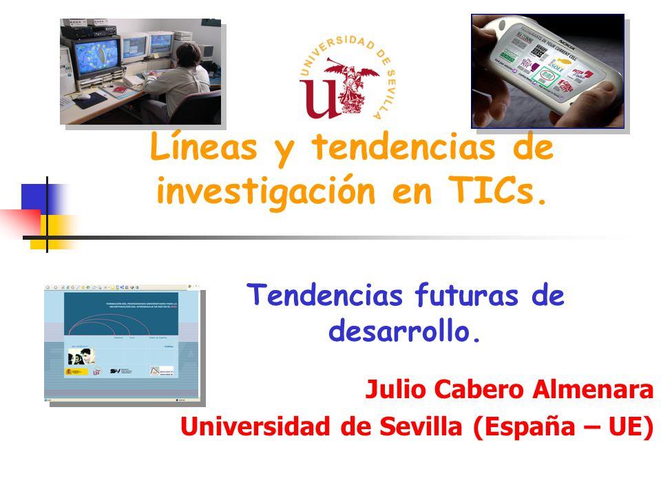 Líneas y tendencias de investigación en TICs.