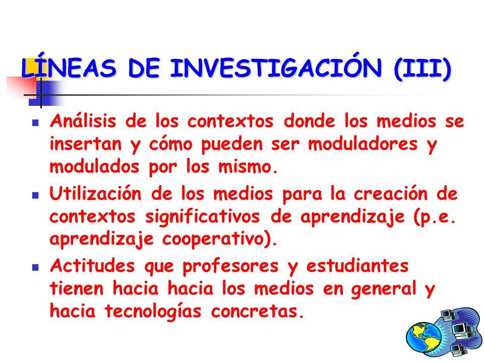 LÍNEAS DE INVESTIGACIÓN (III)