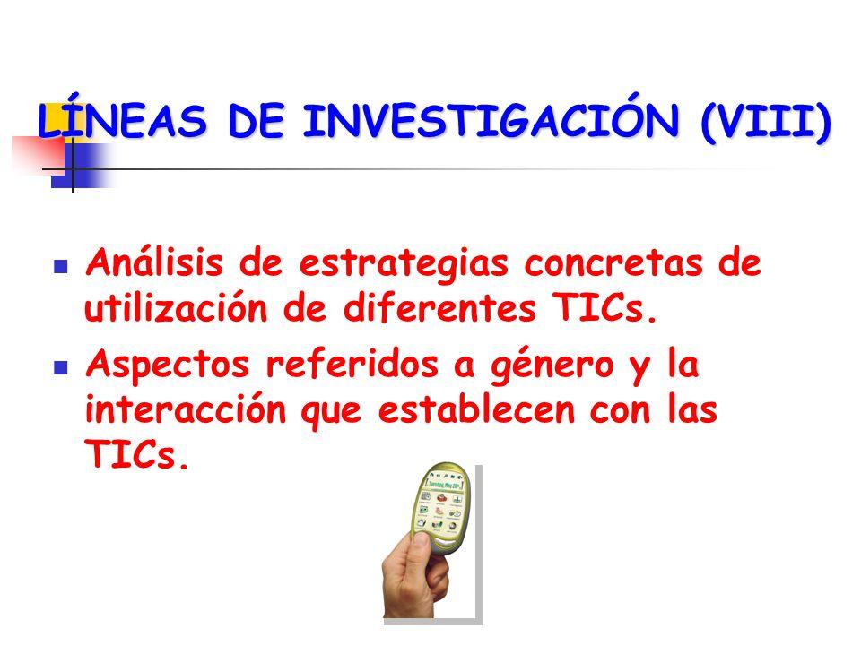 LÍNEAS DE INVESTIGACIÓN (VIII)
