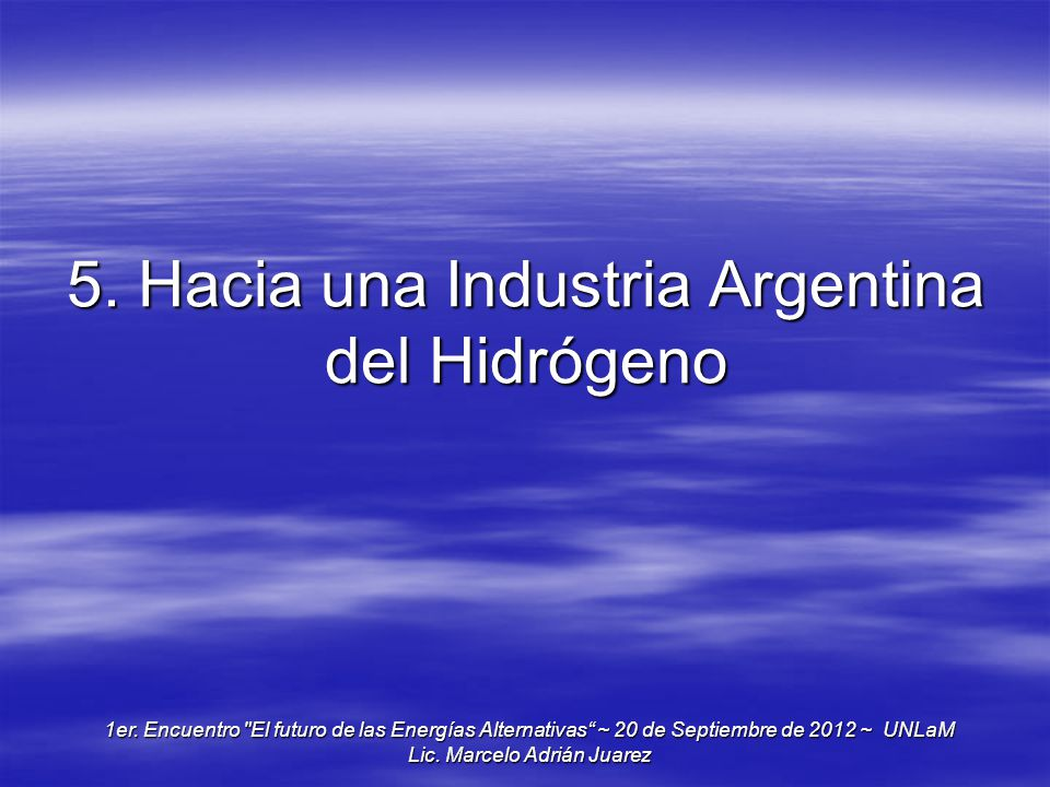 5. Hacia una Industria Argentina del Hidrógeno